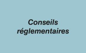 Conseils Réglementaires
