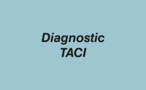 Diagnostic TACI