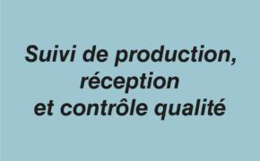 Suivi production contrôle qualité